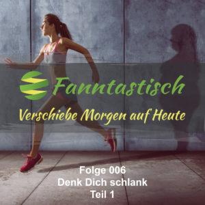 FANN006 - Denk Dich schlank Teil 1
