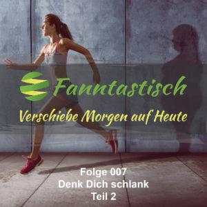 FANN007 - Denk Dich schlank Teil 2